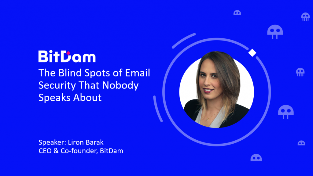 Webinar: The Blind Spots of Email Security That Nobody Speaks About